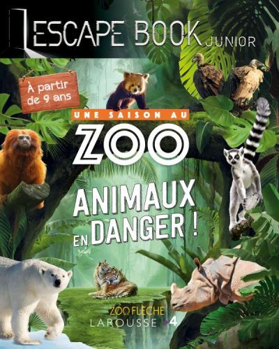 Escape book junior - UNE SAISON AU ZOO