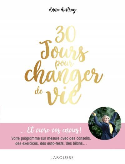30 jours pour changer de vie