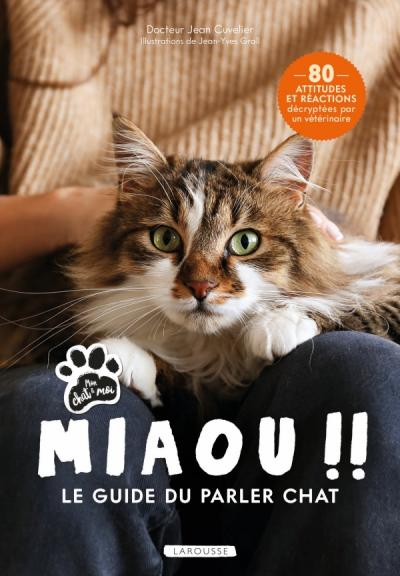 Miaou !! - Le guide du parler chat