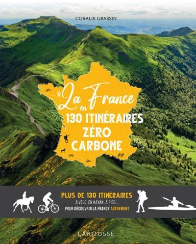 La France en 130 itinéraires zéro carbone