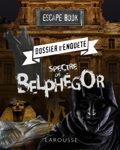 ESCAPE book - Dossier d'enquête, spectre Belphegor