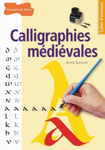 Calligraphies médiévales