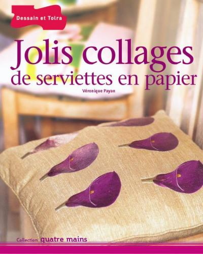 Jolis collages de serviettes en papier