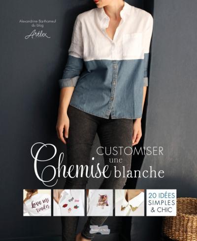 Customiser une chemise blanche