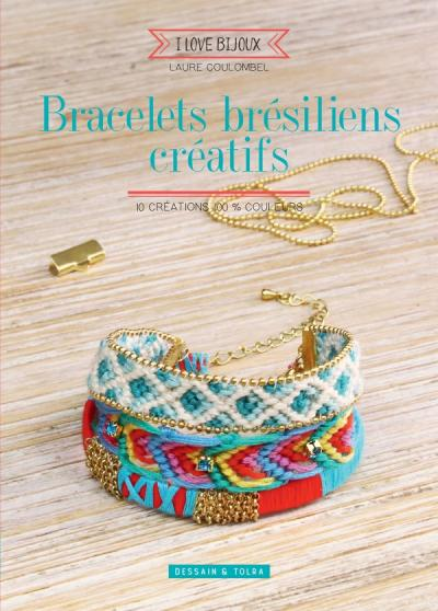 Bracelets brésiliens créatifs