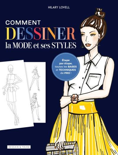 Comment dessiner la mode et ses styles