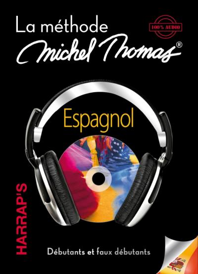 Harrap's Michel Thomas Espagnol débutant