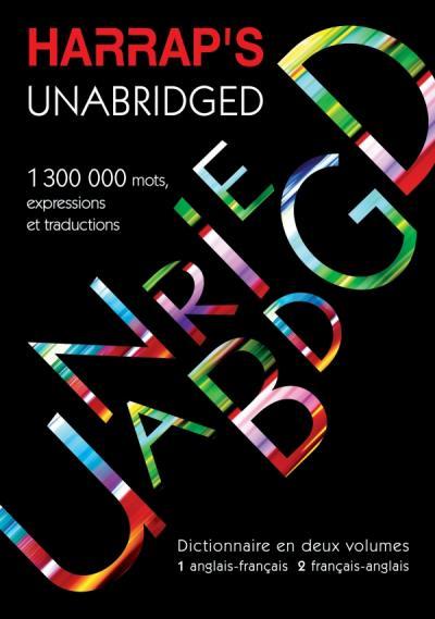 Harrap's Unabridged Anglais-Français/Français-Anglais