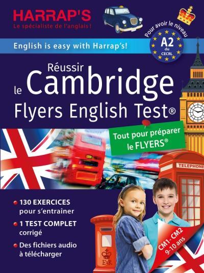Réussir The Cambridge Flyers English Test