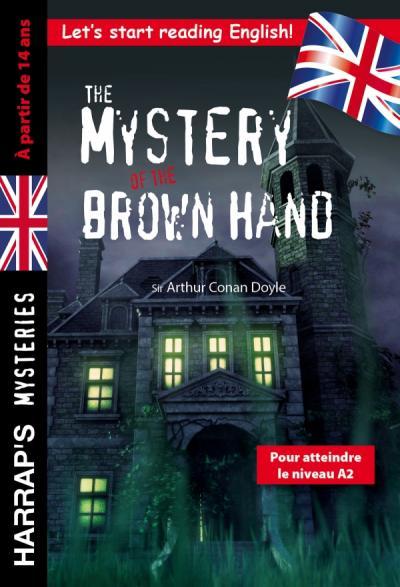 The Mystery of the Brown Hand, spécial 3e-2nde, à partir de 14 ans