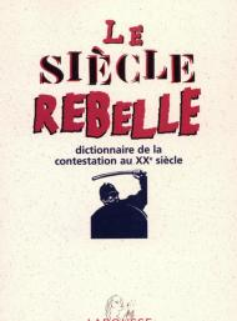 Le siècle rebelle