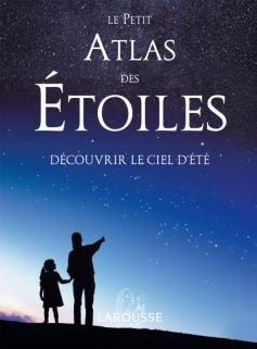 Le petit atlas des étoiles