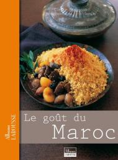 Le goût du Maroc