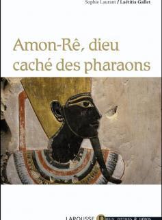 Amon-Rê, dieu caché des pharaons