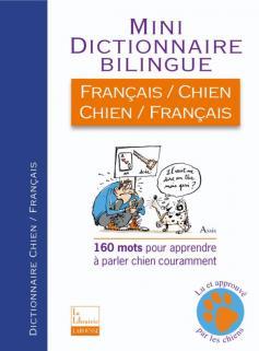 Mini Dictionnaire Biliingue Français/Chien - Chien/Français