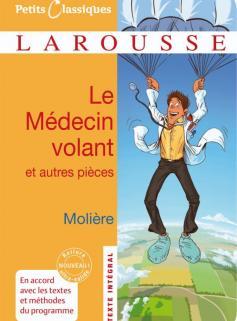 Le Médecin volant - L'Amour médecin - Le Sicilien ou l'Amour peintre