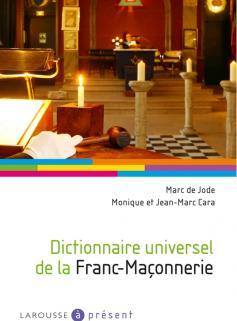 Dictionnaire universel de la Franc-Maçonnerie
