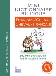 Mini-Dico Français/Cheval, Cheval/Français