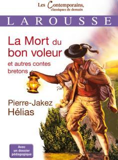 La Mort du bon voleur et autres contes bretons