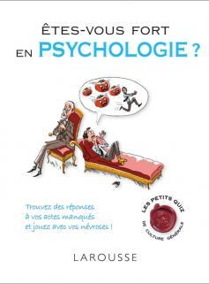 Etes-vous fort en psychologie ?