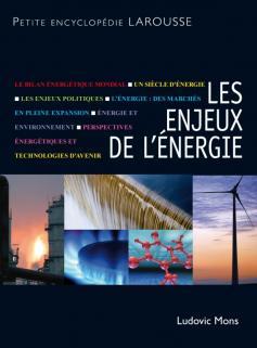 Les enjeux de l'énergie - Nouvelle édition