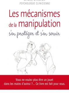Les mécanismes de la manipulation