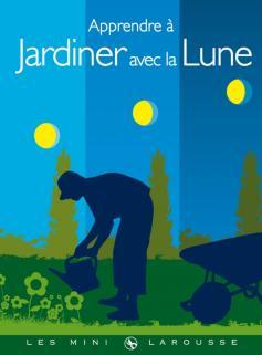 Apprendre à jardiner avec la Lune