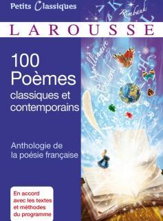 100 Poèmes classiques et contemporains -Anthologie de la poésie française