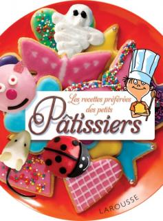 Les recettes préférées des petits Pâtissiers