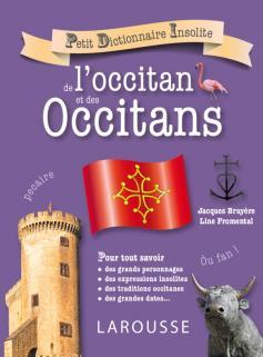 Petit dictionnaire insolite de l'occitan et des Occitans