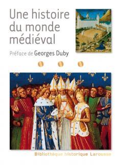 Une histoire du monde médiéval