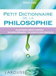 Petit dictionnaire de la philosophie