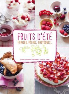 Fraises, pêches, pastèques & autres fruits d'été