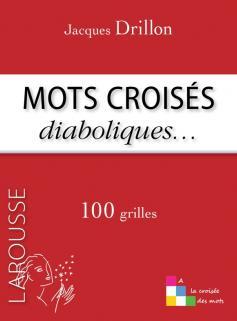 Les Mots croisés de Jacques Drillon