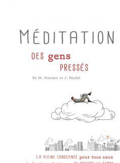 Méditation des gens pressés