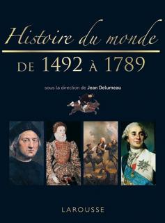 Histoire du monde de 1492 à 1789