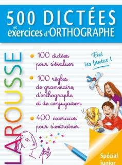 500 dictées et exercices d'orthographe