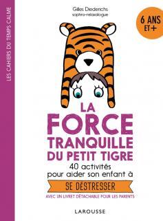 La force tranquille du petit tigre