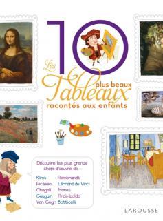 Les 10 plus beaux tableaux racontés aux enfants