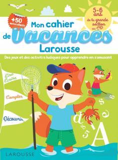 Cahier de jeux de vacances Larousse 5-6 ans