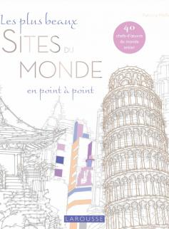 Les plus beaux Sites du Monde en point à point