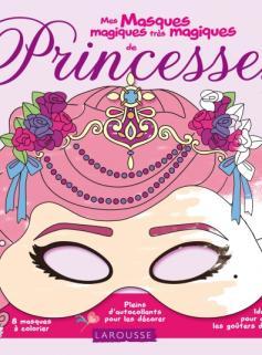 Mes masques magiques de princesses