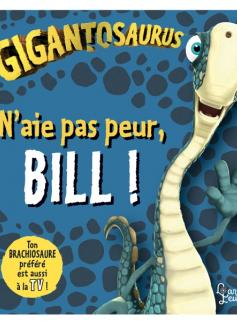 N'aie pas peur, Bill !