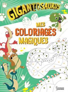 Mon cahier de coloriages magiques Gigantosaurus