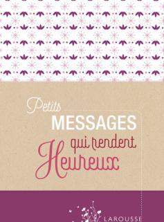 Petits messages qui rendent heureux
