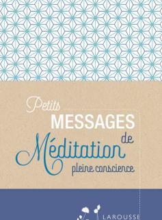 Petits messages de méditation pleine conscience