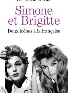 Brigitte et Simone : deux icônes à la française