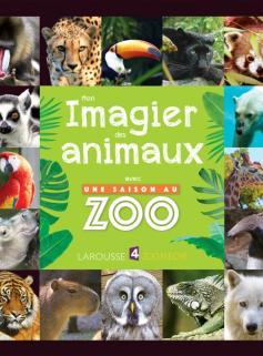 Mon imagier des animaux avec une saison au zoo