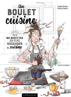Coralie ferreira editions larousse - Edition larousse cuisine ...