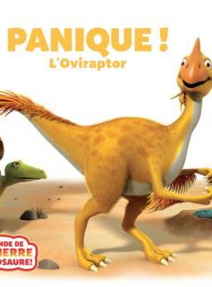 Panique, l'Oviraptor